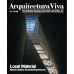Arquitectura Viva 151. Local Material. Back to Basics: Essential Experiences   Arquitectura Viva magazine