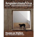 Arquitectura Viva 154. Houses as Shelters. Spain. Ten Experiences in Difficult Times | Arquitectura Viva magazine