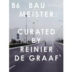 BAUMEISTER B6. Curated by Reinier de Graaf / OMA