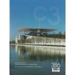 C3 386. Public Buildings in a Private Time | C3 magazine