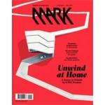 MARK 68. June/July 2017. Unwind at Home | MARK magazine