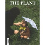 THE PLANT. issue 13. winter 2018    the plant magazine