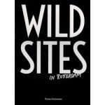 WILD SITES in Rotterdam | Thomas Rustemeyer. Arie Lengkeek