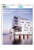 Architecture in the Netherlands. Yearbook 2003/2004 | Anne Hoogewoning, Roemer van Toorn, Piet Vollaard, Arthur Wortmann | 9789056623708