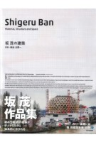 Shigeru Ban. Material, Structure and Space | Tomoharu Makabe | 9784887063655