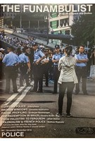 The funambulist 08 2016. the police