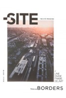 The Site Magazine 35 | Borders | 772006863070 | Fall 2016