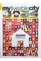 myliveablecity julaep. July - September 2017 Housing for all
