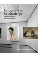 Fotografie in het Stedelijk De geschiedenis van een collectie | Hripsimé Visser, Rik Suermondt | 9789056627133