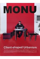MONU 28. Client-Shaped Urbanism | MONU magazine