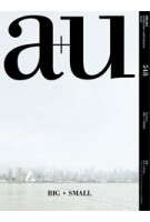 a+u 548. 16:05 BIG + SMALL | a+u magazine
