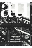 a+u 537. 2015:06 James Stirling. The Meanings of Form | a+u magazine
