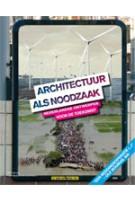 Architectuur als noodzaak
