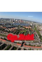 Op Zuid. De kunst van Rotterdam-Zuid | Marjolijn van der Meijden, Minke Themans, Siebe Thissen | 9789056627195