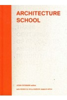 Architecture School. Three Centuries of Educating Architects in North America   Joan Ockman   9780262017084   MIT Press