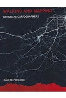 Walking and Mapping ARTISTS AS CARTOGRAPHERS | 9780262528955 | MIT Press