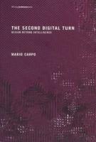 THE SECOND DIGITAL TURN. design beyond intelligence   Mario Carpo   9780262534024   MIT Press