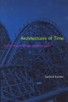 Architectures of Time. Toward a Theory of the Event in Modernist Culture | Sanford Kwinter | 9780262611817 | MIT Press