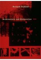 Architecture and Disjunction | Bernard Tschumi | 9780262700603