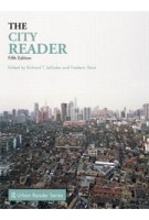 The City Reader. Fifth Edition | Richard T. LeGates, Frederic Stout | 9780415556651
