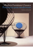 Modern Furniture Classics. Postwar to Post-Modernism | Charlotte Fiell, Peter Fiell | 9780500283004