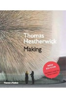 Thomas Heatherwick. Making - expanded and revised edition | Thomas Heatherwick, Maisie Rowe | 9780500290934