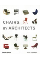 Chairs by Architects Agata Toromanoff | Thames & Hudson | 9780500292501