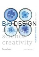 BIO DESIGN nature science creativity   revised and expanded edition 2018   9780500294390