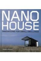 NANO HOUSE. Innovations For Small Dwellings | Phyllis Richardson | 9780500342732