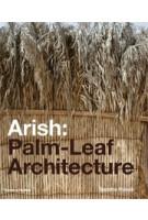 Arish. Palm-Leaf Architecture | Sandra Piesik | 9780500342800