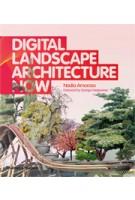 Digital Landscape Architecture Now   Nadia Amoroso   9780500342824