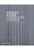 Kengo Kuma. Complete Works | Kenneth Frampton | 9780500342831