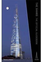 The Shard. The Official Guidebook | Kenneth Powell | 9780500342848