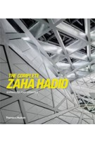The Complete Zaha Hadid. Expanded and Updated | Aaron Betsky | 9780500342893