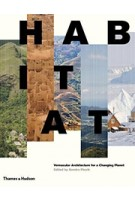 Habitat. Vernacular Architecture for a Changing Planet | Sandra Piesik | 9780500343241 | THAMES & HUDSON