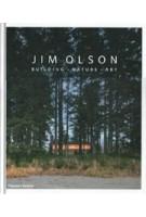 JIM OLSON. Building, Nature, Art | Jim Olson, Aaron Betsky | 9780500343333