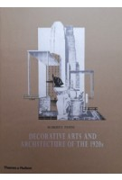 Decorative Arts And Architecture of The 1920s. le Arti DOggi | Thames & Hudson | 9780500512272
