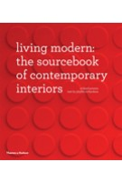 Living Modern. The Sourcebook of Contemporary Interiors | Richard Powers, Phyllis Richardson | 9780500515259