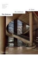 The Staircase. The Architecture of Ascent | Oscar Tusquets Blanca, Martine Diot, Adélaïde de Savray, Jérôme Coignard, Jean Dethier | 9780500517093