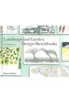 Landscape and Garden Design Sketchbooks | Tim Richardson | 9780500518045 | Thames & Hudson