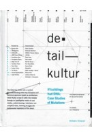 detail kultur. if buildings had DNA: Case Studies of Mutations   Christoph A. Kampusch   9780692673898