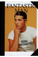 FANTASTIC MAN. Men of Great Style and Substance | Gert Jonkers, Jop van Bennekom | 9780714870397