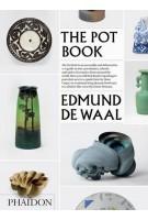 The Pot Book   Edmund de Waal   9780714870533   PHAIDON