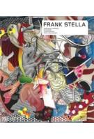 FRANK STELLA (Contemporary Artists Series) | Andrianna Campbell, Kate Nesin, Lucas Blalock, Terry Richardson | 9780714874593