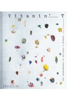 Vitamin T. Threads and Textiles in Contemporary Art   Jenelle Porter   9780714876610   PHAIDON