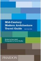 Mid-Century Modern Architecture Travel Guide. East Coast USA | Sam Lubell | 9780714876627