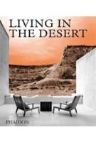 LIVING IN THE DESERT   9780714876894
