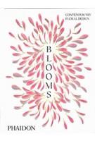 Blooms. Contemporary Floral Design | 9780714878591 | PHAIDON