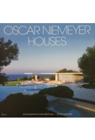 Oscar Niemeyer. Houses | Alan Weintraub, Alan Hess | 9780847827985