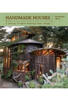 Handmade Houses. A Century of Earth-Friendly Home Design | Richard Olsen | 9780847838455